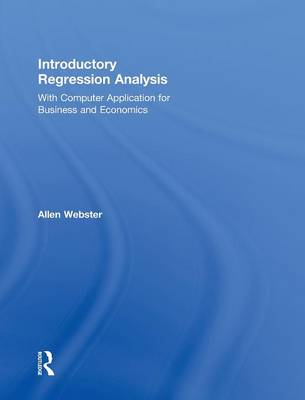 Introductory Regression Analysis: with Computer Application for Business and Economics (Hardback)