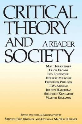 Critical Theory and Society: A Reader (Paperback)