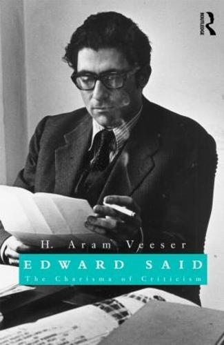 Edward Said: The Charisma of Criticism (Hardback)