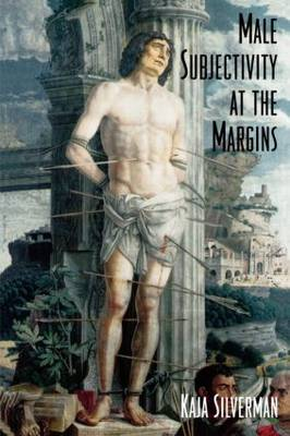 Male Subjectivity at the Margins (Paperback)