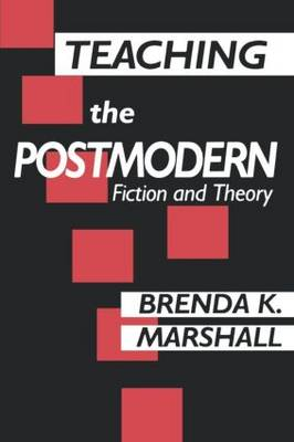 Teaching the Postmodern (Paperback)