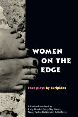 Women on the Edge: Four Plays by Euripides (Paperback)