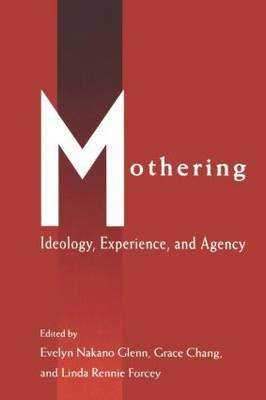 Mothering: Ideology, Experience, and Agency - Perspectives on Gender (Paperback)