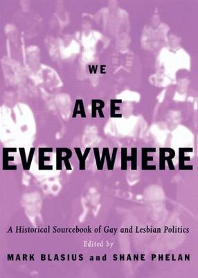 We Are Everywhere: A Historical Sourcebook of Gay and Lesbian Politics (Paperback)