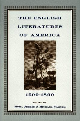 The English Literatures of America: 1500-1800 (Paperback)