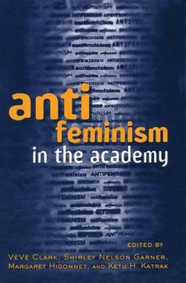 Anti-feminism in the Academy (Paperback)
