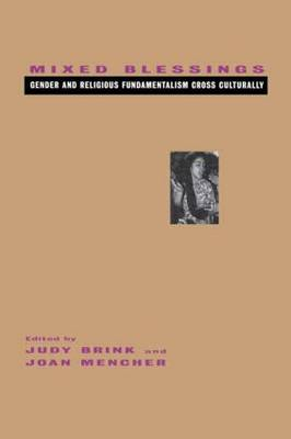 Mixed Blessings: Gender and Religious Fundamentalism Cross Culturally (Paperback)