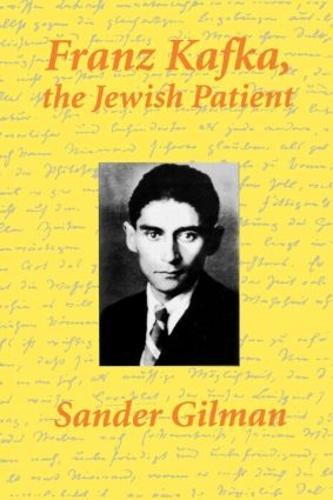 Franz Kafka: The Jewish Patient (Paperback)