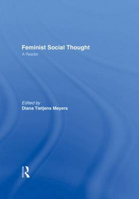 Feminist Social Thought: A Reader (Hardback)