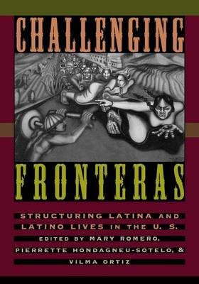 Challenging Fronteras: Structuring Latina and Latino Lives in the U.S. (Hardback)