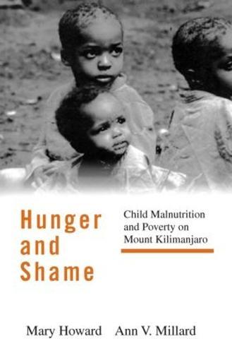 Hunger and Shame: Child Malnutrition and Poverty on Mount Kilimanjaro (Paperback)