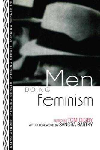 Men Doing Feminism - Thinking Gender (Paperback)