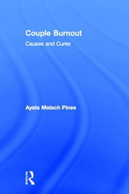Couple Burnout: Causes and Cures (Hardback)