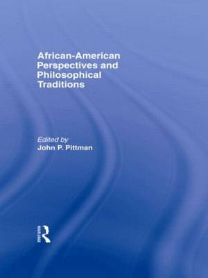 African-American Perspectives and Philosophical Traditions (Paperback)