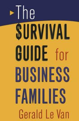 The Survival Guide for Business Families (Hardback)