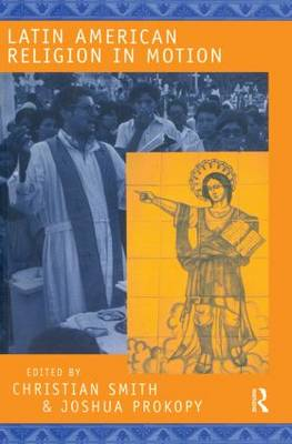Latin American Religion in Motion (Paperback)