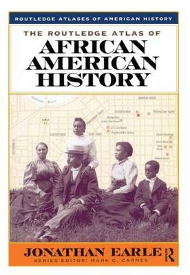 The Routledge Atlas of African American History - Routledge Atlases of American History (Paperback)