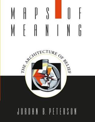 Maps of Meaning: The Architecture of Belief (Paperback)