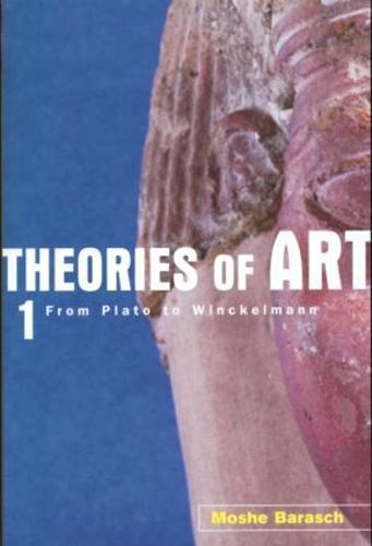 Theories of Art: 1. From Plato to Winckelmann (Paperback)