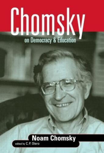 Chomsky on Democracy and Education (Paperback)