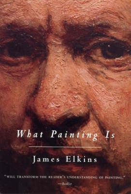 What Painting Is (Paperback)