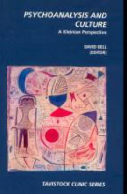 Psychoanalysis and Culture - Tavistock Clinic Series (Hardback)