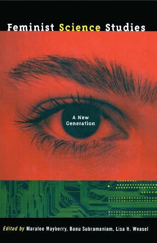 Feminist Science Studies: A New Generation (Paperback)