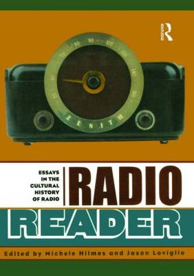 Radio Reader: Essays  in the Cultural History of Radio (Paperback)