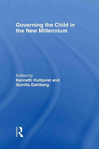 Governing the Child in the New Millennium (Hardback)