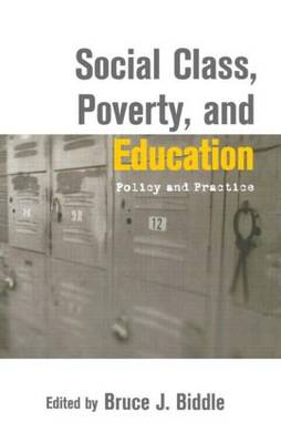 Social Class, Poverty and Education: Policy and Practice (Hardback)