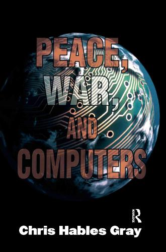 Peace, War and Computers (Paperback)