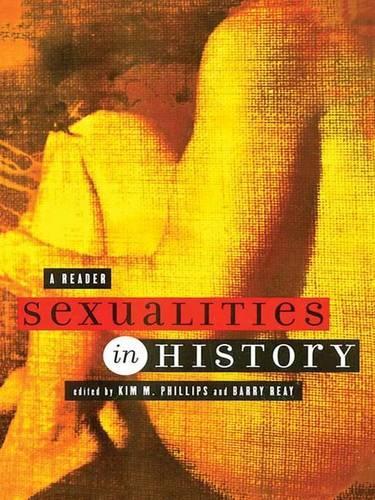 Sexualities in History: A Reader (Hardback)