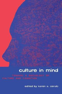 Culture in Mind: Toward a Sociology of Culture and Cognition (Paperback)