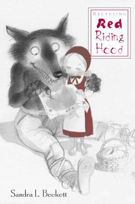 Recycling Red Riding Hood (Hardback)