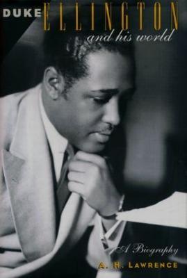 Duke Ellington and His World (Hardback)