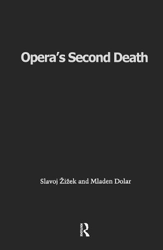 Opera's Second Death (Hardback)