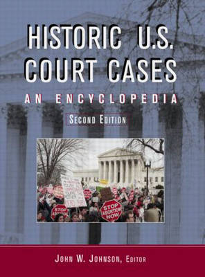 Historic U.S. Court Cases: An Encyclopedia (Hardback)