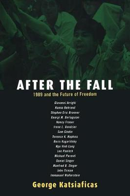 After the Fall: 1989 and the Future of Freedom - New Political Science Reader (Paperback)