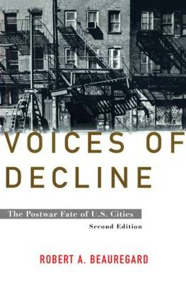Voices of Decline: The Postwar Fate of US Cities (Hardback)