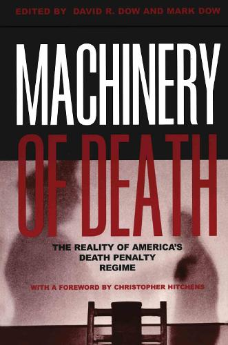 Machinery of Death: The Reality of America's Death Penalty Regime (Paperback)
