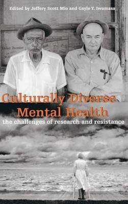 Culturally Diverse Mental Health: The Challenges of Research and Resistance (Hardback)