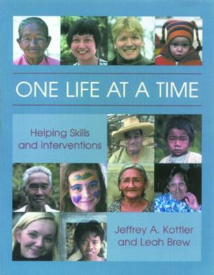 One Life at a Time: Helping Skills and Interventions (Paperback)