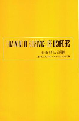 Treatment of Substance Use Disorders - Key Readings in Addiction Psychiatry (Paperback)