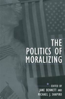 The Politics of Moralizing (Paperback)