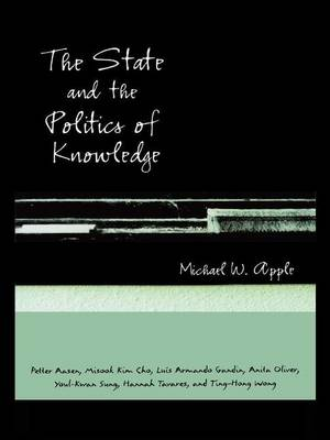 The State and the Politics of Knowledge (Hardback)