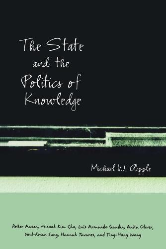 The State and the Politics of Knowledge (Paperback)