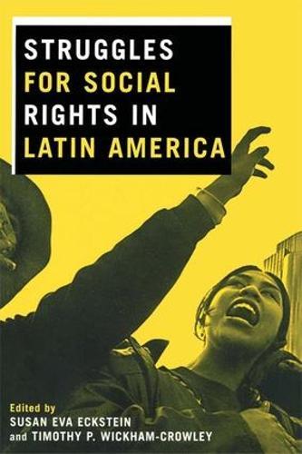 Struggles for Social Rights in Latin America (Hardback)