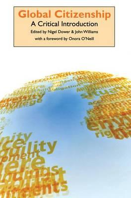 Global Citizenship: A Critical Introduction (Paperback)