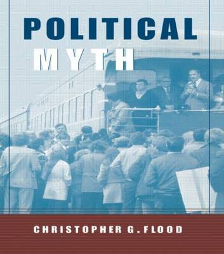 Political Myth - Theorists of Myth (Paperback)