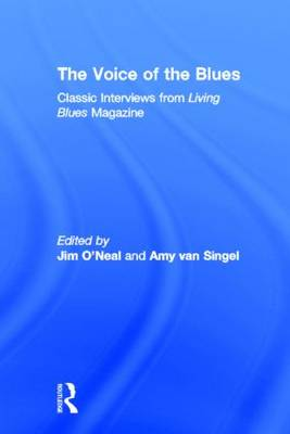 The Voice of the Blues: Classic Interviews from Living Blues Magazine (Hardback)